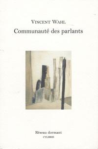 Vincent Wahl - Communauté des parlants.