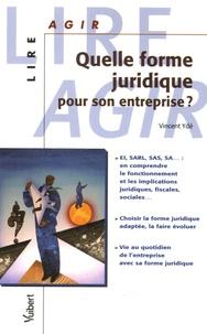 Quelle forme juridique pour son entreprise ?.pdf