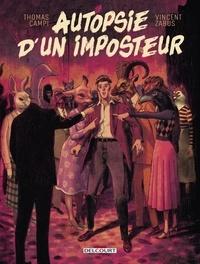 Vincent Zabus et Thomas Campi - Autopsie d'un imposteur.