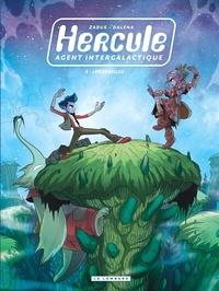 Vincent Zabus et Antonello Dalena - Hercule, agent intergalactique Tome 3 : Les Rebelles.