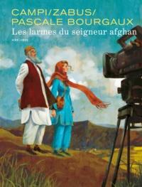 Vincent Zabus et Thomas Campi - Les larmes du seigneur afghan.