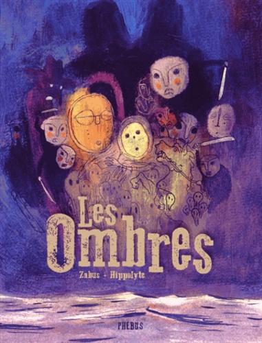 Vincent Zabus et  Hippolyte - Les ombres.