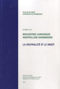 Vincente Fortier - La neutralité et le droit.