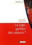 Vincente Fortier - Le juge, gardien des valeurs ?.