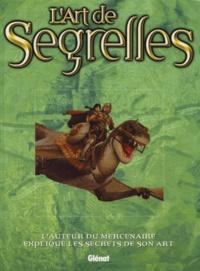Vincente Segrelles - L'art de Segrelles.