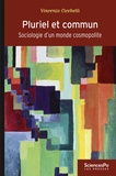Vincenzo Cicchelli - Pluriel et commun - Sociologie d'un monde cosmopolite.