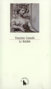 Vincenzo Consolo - Le Retable.