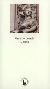Vincenzo Consolo - Lunaria.