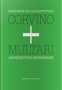 Vincenzo Corvino et Giovanni Multari - Corvino + Multari - Architecture Experiences.