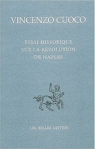 Vincenzo Cuoco - Essai historique sur la révolution de Naples - Edition bilingue.