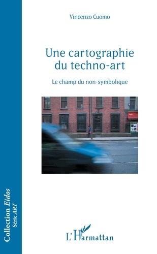 Vincenzo Cuomo - Une cartographie du techno-art - Le champ du non-symbolique.