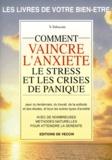 Vincenzo Fabrocini - Comment vaincre l'anxiété, le stress et les crises de panique.