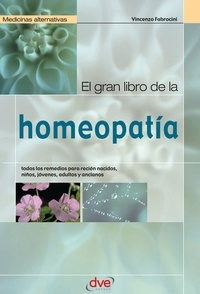 Vincenzo Fabrocini - El gran libro de la homeopatía.