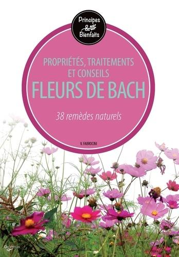 Vincenzo Fabrocini - Fleurs de bach - 38 remèdes naturels.