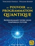 Vincenzo Fanelli et William Bishop - Le pouvoir de programmation quantique.