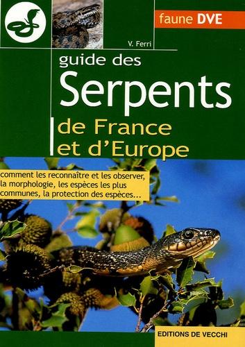 Vincenzo Ferri - Guide des serpents de France et d'Europe.