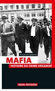 Vincenzo Galente - Mafia - histoire du crime organise.