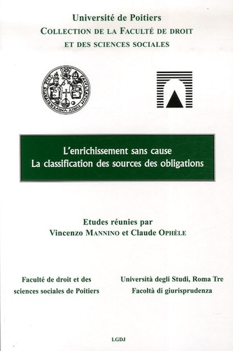 Vincenzo Mannino et Claude Ophèle - L'enrichissement sans cause - La classification des sources des obligations.