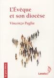 Vincenzo Paglia - L'Evêque et son diocèse.