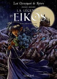 Vincenzo Riccardi et Marion Poinsot - La légende d'Eikos Tome 2 : Réveil dans la nuit.