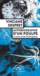 Vinciane Despret - Autobiographie d'un poulpe - Et autres récits d'anticipation.
