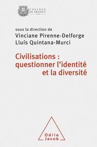 Vinciane Pirenne-Delforge et Lluis Quintana-Murci - Civilisations : questionner l'identité et la diversité - Colloque de rentrée du Collège de France.