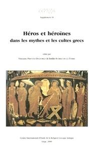 Vinciane Pirenne-Delforge et Emilio Suárez de la Torre - Héros et héroïnes dans les mythes et les cultes grecs - Actes du colloque organisé à l'Université de Valladolid, du 26 au 29 mai 1999.