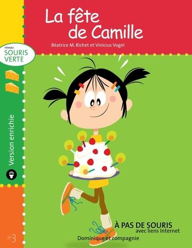 Vinicius Vogel et Béatrice M. Richet - Souris verte  : La fête de Camille - version enrichie.