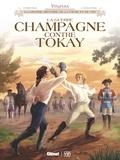 Corbeyran - Vinifera - La Guerre Champagne contre Tokay.