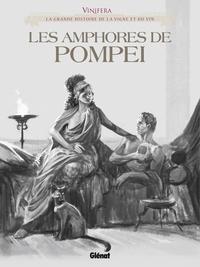 Corbeyran - Vinifera - Les Amphores de Pompéi.
