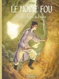 Vink - Le moine fou Intégrale Tome 1 : He Pao, joyau du fleuve (tomes 1 à 5).