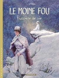 Vink - Le moine fou Intégrale Tome 2 : Poussière de vie.