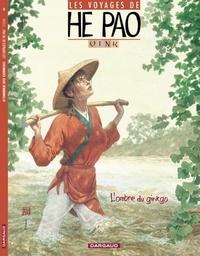 Vink - Les voyages de He Pao Tome 2 : L'ombre du ginkgo.