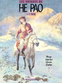 Vink - Les voyages de He Pao Tome 4 : Neige blanche, chemin d'antan.