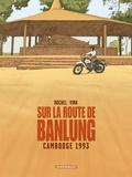 Vink et  Rochel - Sur la route de Banlung - Cambodge 1993.