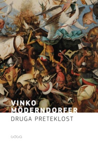 Vinko Möderndorfer - Druga preteklost.