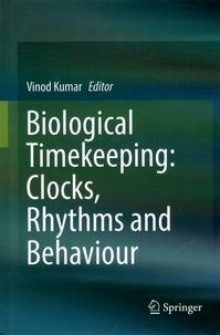Biological Timekeeping : Clocks, Rhythms and Behaviour.pdf