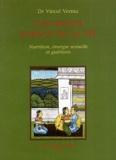 Vinod Verma - L'ayurdaveda science de la vie - Nutrition,énergie sexuelle et guérison.