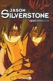 Vinson et  Corso - Jason Silverstone, coeurs parallèles.