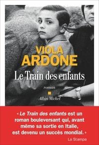 Viola Ardone - Le Train des enfants.