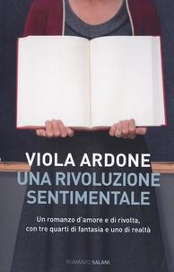 Viola Ardone - Una rivoluzione sentimentale.