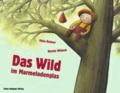 Viola Rohner - Das Wild im Marmeladenglas.