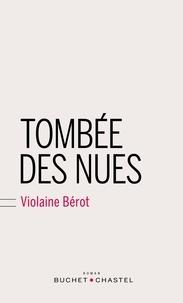 Violaine Bérot - Tombée des nues.