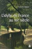 Violaine Boneu - L'idylle en France au XIXe siècle.