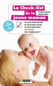 Violaine Chatal et Sophie Millot - La check-list de la jeune maman.