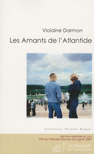 Violaine Darmon - Les Amants de l'Atlantide.