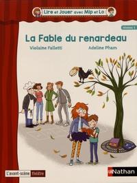 Violaine Falletti et Adeline Pham - La fable du renardeau.
