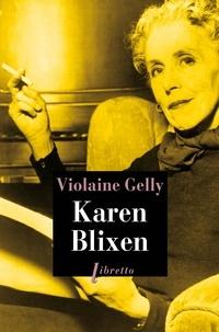 Violaine Gelly - Karen Blixen.
