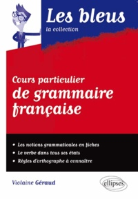 Violaine Géraud - Cours particulier de grammaire française.