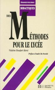Violaine Houdart-Merot - Des méthodes pour le lycée.